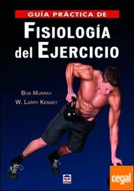 Guía práctica de fisiología del ejecicio