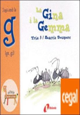 La Gina i la Gemma (ge, gi) . Juga amb la g (ge, gi)