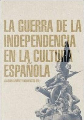 La Guerra de la Independencia en la cultura española