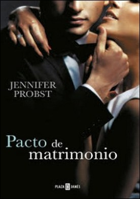 Pacto de matrimonio (Casarse con un millonario 4) por Jennifer Probst PDF