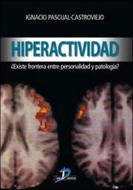 Hiperactividad. Existe la frontera entre personalidad y la patología?