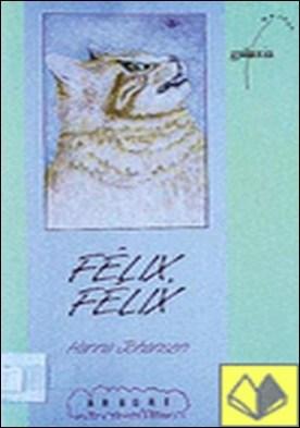 Félix, Félix