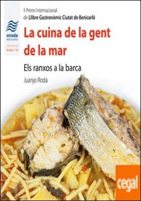 La cuina de la gent de la mar . Els ranxos a la barca