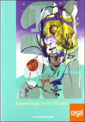 Kippenberger miró a Picasso por Picasso, Pablo PDF