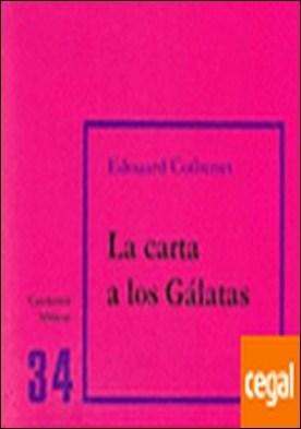 La carta a los Gálatas . Cuaderno Bíblico 34