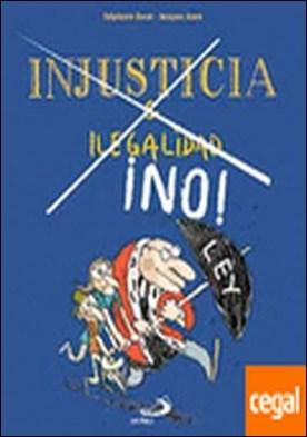 Injusticia e ilegalidad ¡No!
