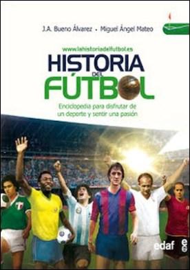 Historia del fútbol: Volumen 1