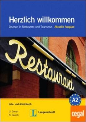 HERZLICH WIL AKT A+E+CD3 . Alemán para empleados de hostelería y turismo.