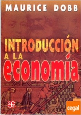 Introducción a la economía por Dobb, Maurice Herbert PDF