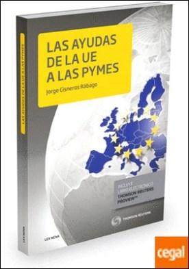 Las ayudas de la UE a las Pymes (Papel + e-book)