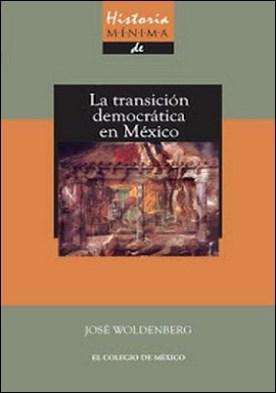 Historia mínima de la transición democrática en México