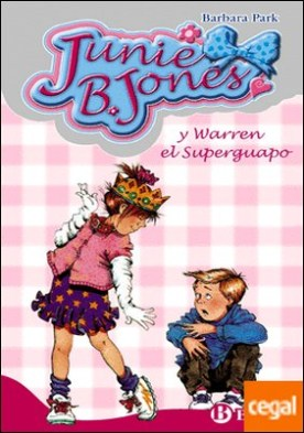 Junie B. Jones y Warren el Superguapo