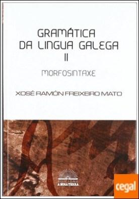 GRAMÁTICA DA LINGUA GALEGA II
