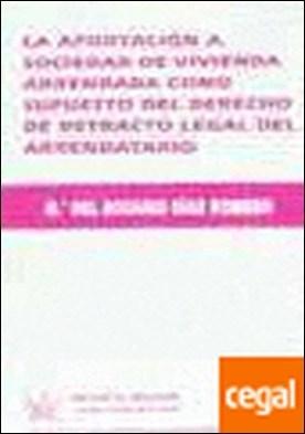 La Aportación a Sociedades de Vivienda Arrendada Como Supuesto del Derecho de Re