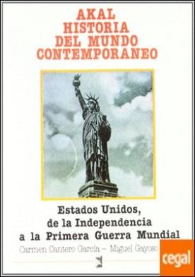ESTADOS UNIDOS, DE LA INDEPENDENCIA A LA PRIMERA GUERRA MUNDIAL
