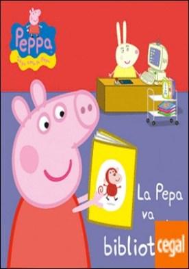 La Pepa va a la biblioteca (La Porqueta Pepa. Tot cartró)