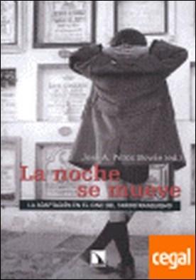 La adaptación en el cine español del tardofranquismo, 1962-1975 . La adaptación en el cine del tardofranquismo