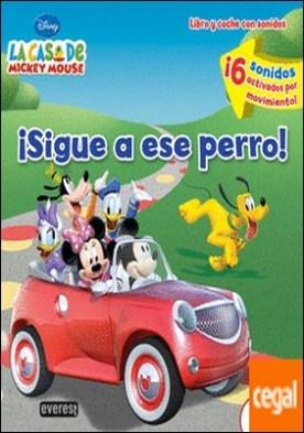 La Casa de Mickey Mouse. ¡Sigue a ese perro! Libro y coche con sonidos . ¡6 sonidos activados por movimiento!