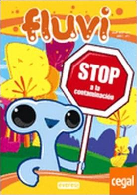 Fluvi. Stop a la contaminación