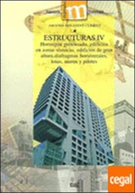 Estructuras IV . Hormigón pretensado, edificios en zonas sísmicas, edificios de gran altura, diaf