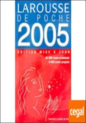 LAROUSSE DE POCHE 2005 . ADITION MISE A JOUR