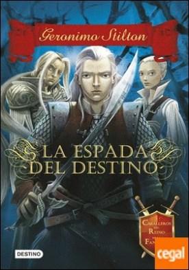 La espada del destino . Caballeros del Reino de la Fantasía 2