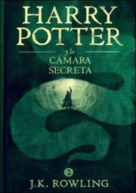 Harry Potter y la cámara secreta por J.K. Rowling