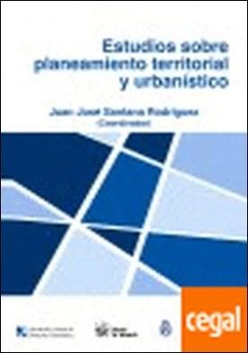 Estudios sobre planeamiento territorial y urbanístico