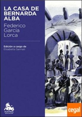 La casa de Bernarda Alba . Edición a cargo de Elisabetta Sarmati