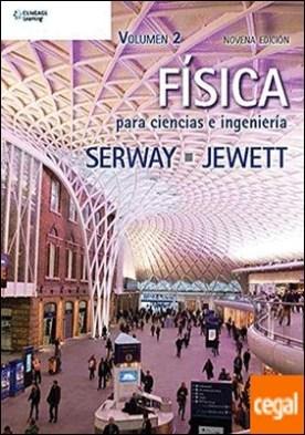 FISICA PARA CIENCIAS E INGENIERIA VOLUMEN 2