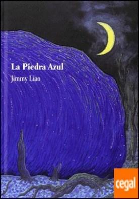La piedra azul por Liao, Jimmy