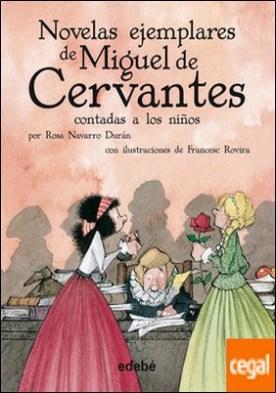 Las novelas ejemplares de Cervantes (Biblioteca Escolar, en rústica)