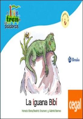 La iguana Bibí . Un cuento con la I