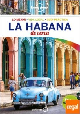 La Habana De cerca