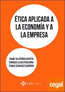 Ética aplicada a la economía y a la empresa