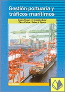 Gestión Portuaria y Tráficos Marítimos.