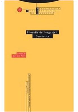 Filosofía del lenguaje I. Semántica por Juanjosé Acero