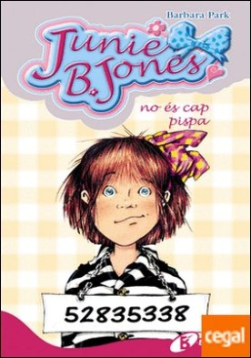 Junie B. Jones no és cap pispa por Park, Barbara PDF