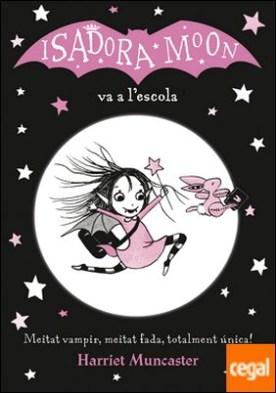 La Isadora Moon va a l'escola (La Isadora Moon)