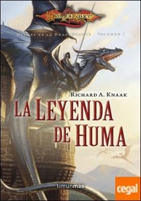 La Leyenda de Huma . Héroes de la Dragonlance. Volumen 1