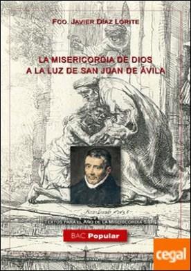 La misericordia de Dios a la luz de San Juan de Ávila