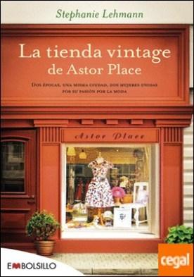 La tienda vintage de Astor Place . Dos épocas, una misma ciudad, dos mujeres unidas por su pasión por la moda