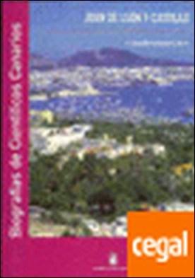 Juan de León y Castillo por Hernández Gutiérrez, A. Sebastián PDF
