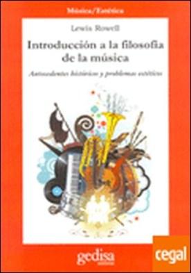Introducción a la filosofía de la música . Antecedentes históricos y problemas estéticos