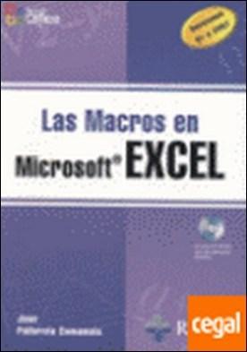 LAS MACROS EN EXCEL. INCLUYE CD-ROM. . Versiones 87 a 2007