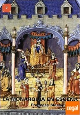 La monarquía a escena