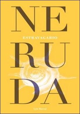 Estravagario por Pablo Neruda PDF