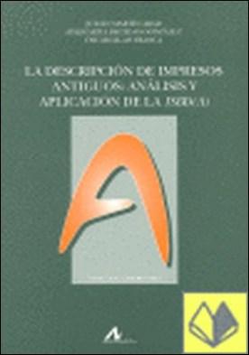 La descipción de impresos antiguos:Análisis y aplicación de la ISBD(A)