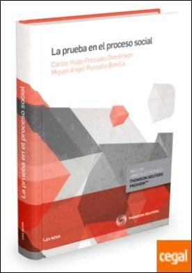 La prueba en el proceso social (Papel + e-book)