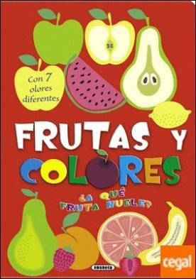 Frutas y colores. ¿A qué fruta huele?